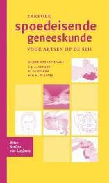 Zakboek spoedeisende geneeskunde voor artsen op de seh, A.J. Alkemade, Paperback