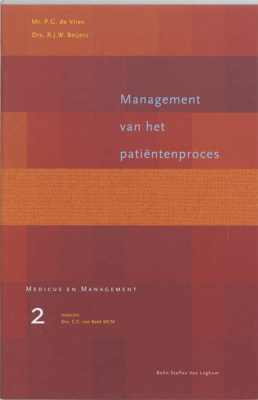Management van het patientenproces Medicus & Management, Vries, P.G. de, Paperback