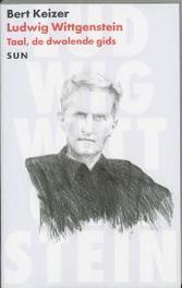Ludwig Wittgenstein taal, de dwalende gids, B. Keizer, Paperback