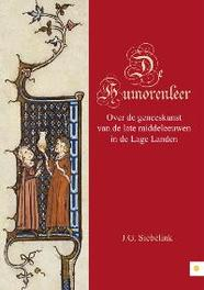 De Humorenleer over de geneeskunst van de late middeleeuwen in de Lage Landen, J.G. Siebelink, Paperback