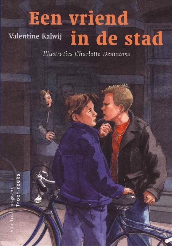 Een vriend in de stad Troef-reeks, Kalwij, Valentine, Paperback