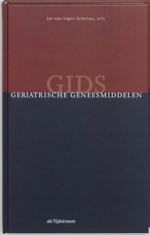 Gids geriatrische geneesmiddelen Ingen Schenau, J. van, Hardcover