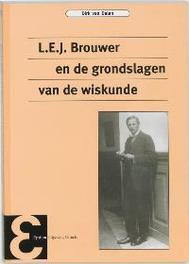 L.E.J. Brouwer en de grondslagen van de wiskunde Epsilon uitgaven, D. van Dalen, Paperback