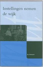 instellingen nemen de wijk E. Overkamp, Paperback