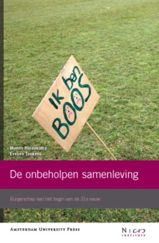 De onbeholpen samenleving Burgerschap aan het begin van de 21e eeuw, Tonkens, Evelien, Paperback