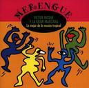 LO MEJOR DE LA MUSICA TRO ...TROPICAL -MERENGUE-