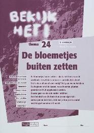 Bekijk het ! Nask & Techniek 2 vmbo-LWOO/B De bloemetjes buiten zetten ! Werkboek 24 Paperback