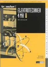 Elektrotechniek: 4 MK DK 3401: Werkboek TransferE, Frericks, H., Paperback