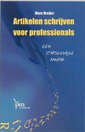 Artikelen schrijven voor professionals PM-reeks, Draijer, M., Paperback