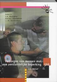 Verzorgen van mensen met een verstandelijke beperking: 310: Leerboek Traject V&V, Vehoef, A.C., Paperback
