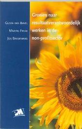 Groeien naar resultaatverantwoordelijk werken in de non-profitsector PM-reeks, G. van Bavel, Paperback
