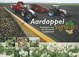 Aardappelsignalen praktijkgids voor een succesvolle aardappelteelt, Kees Loon, Paperback