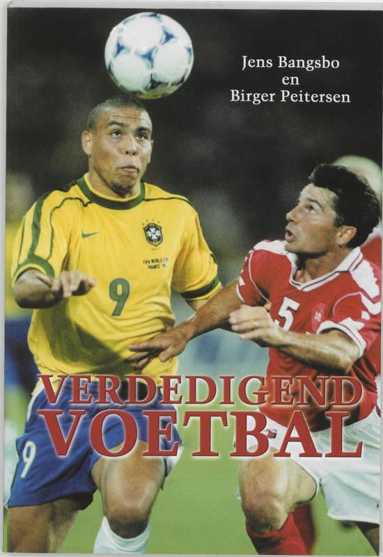 Verdedigend voetbal praktijkgerichte theorie en oefeningen, Bangsbo, J., Paperback