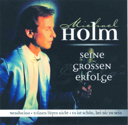 SEINE GROSSEN ERFOLGE Audio CD, MICHAEL HOLM, CD