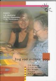 Zorg voor ouderen 309 Traject V&V, C. Broeshart, Paperback