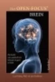 Het Open-Focus brein de kracht van aandacht om lichaam en geest te helen, Fehmi, Les, Paperback