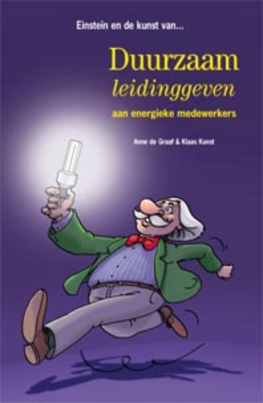 Einstein en de kunst van duurzaam leidinggeven aan energieke medewerkers Anne de Graaf, Paperback