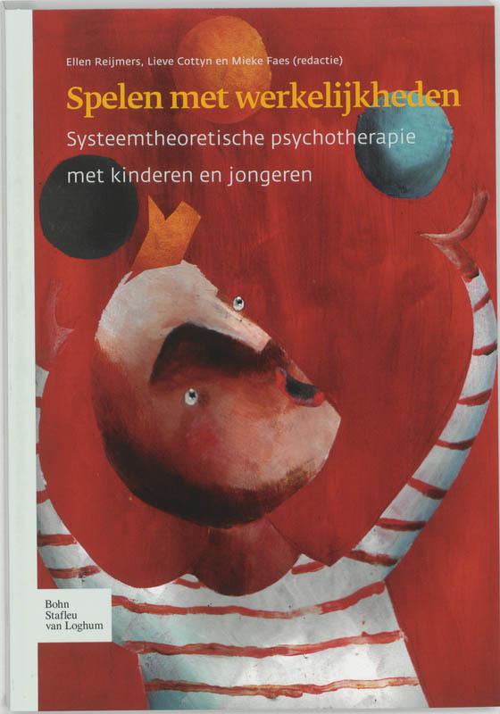 Spelen met werkelijkheid systeemtheoretische psychotherapie met kinderen en jongeren, E. Reijmers, Paperback