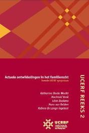 UCERF: 2 Actuele ontwikkelingen in het familierecht UCERF reeks, Boele-Woelki, K., Paperback