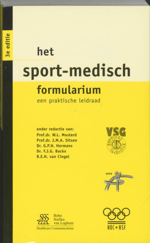 Het sport-medisch formularium een praktische leidraad, W. L. Mosterd, Paperback