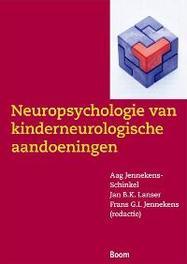 Neuropsychologie van neurologische aandoeningen in de kindertijd Jennekens-Schinkel, Aag, Paperback