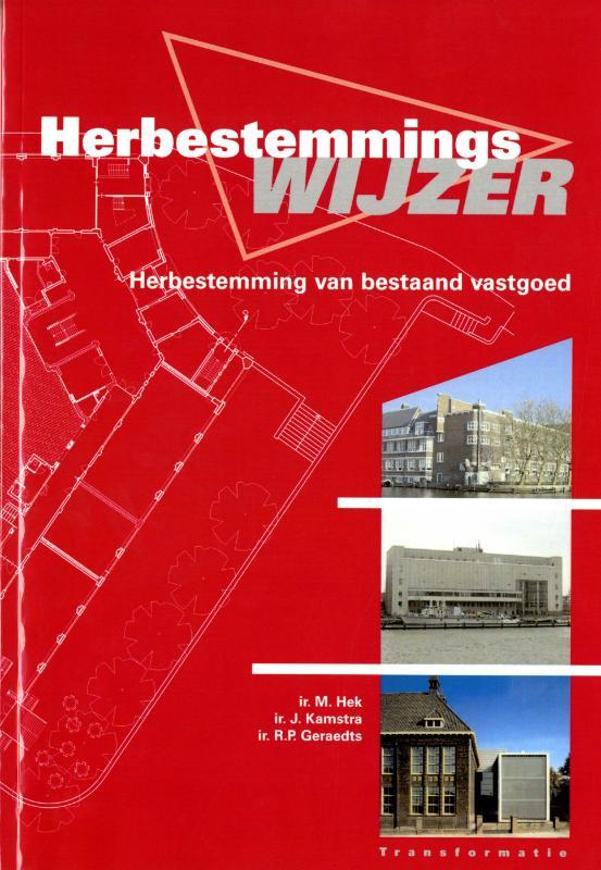 Herbestemmingswijzer herbestemming van bestaand vastgoed, Geraedts, R.P., Paperback