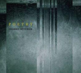 POETRY JOHANNES MOESSINGER, CD