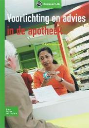 Voorlichting en advies in de apotheek Basiswerk AG, M. Dettingmeijer, Paperback