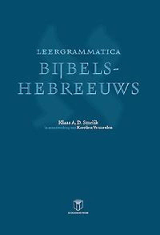 Leergrammatica Bijbels-Hebreeuws Smelik, Klaas A.D., Paperback