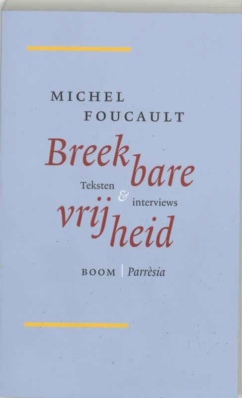 Breekbare vrijheid teksten en interviews, Foucault, Michel, Paperback