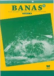 Banas: 1 Vmbo-B: Werkboek 2 basisvorming Natuurkunde Scheikunde, Crommentuyn, J.L.M., Paperback