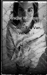 Vrouwen zijn van venus Willemsen, Danique, Paperback