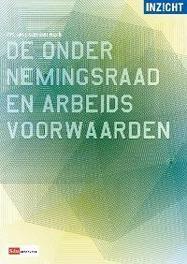 De ondernemingsraad en arbeidsvoorwaarden J.H.J. van den Hurk, Paperback