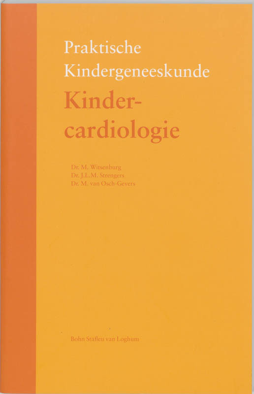 Kindercardiologie Praktische kindergeneeskunde, Witsenburg, M., Paperback
