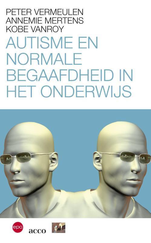 Autisme en normale begaafdheid in het onderwijs Vermeulen, Peter, onb.uitv.