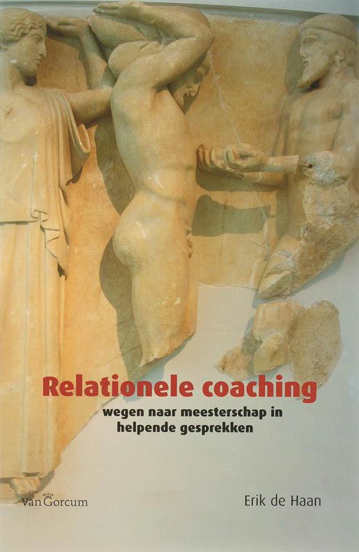 Relationele Coaching wegen naar meesterschap in helpende gesprekken, Haan, E. de, Paperback