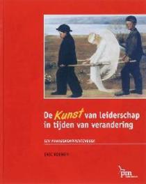 De KUNST van leiderschap in tijden van verandering een managementprentenboek, E. Koenen, Hardcover