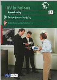 BV in balans Jaarrekening 2 Leerboek Messelaar, L.A.H, Paperback