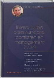 Interculturele communicatie, conflicten en management (ICCM) nieuwe theorie over verschillen tussen mensen : methode hoe om te gaan met deze verschillen : 80 cases uit de praktijk : met ruim 20 beoordelingen van de theorie en de methode, D. Pinto, Hardcover