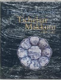 Tichelaar Makkum 1868-1963 Fries aardewerk, Tichelaar, P.J., Hardcover