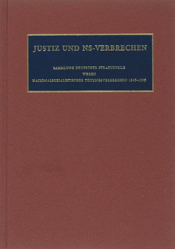 Justiz und NS-Verbrechen XXXVII Nazi Crimes on Trial, Hardcover