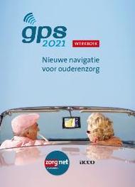 GPS 2021 Nieuwe navigatie voor ouderenzorg Werkboek werkboek : nieuwe navigatie voor ouderenzorg, Van den Broeck, Clara, onb.uitv.
