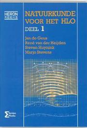 Natuurkunde voor het HLO: 1 Heron-reeks, J. de Geus, Paperback