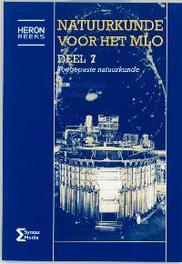 Natuurkunde voor het MLO: 7 Toegepaste natuurkunde Heron-reeks, J.A. Tijmensen, Paperback