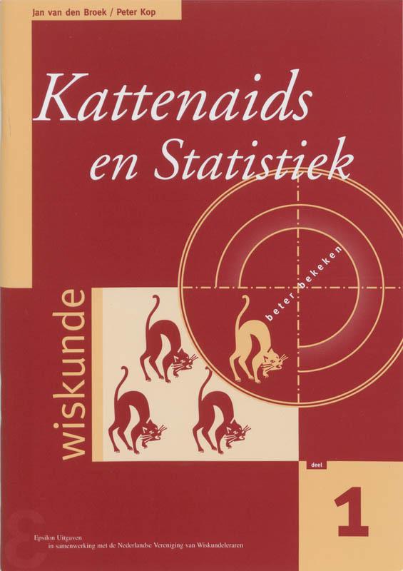 Kattenaids en statistiek het vergelijken van twee populaties met behulp van grote steekproeven, Van den Broek, Jan, Paperback