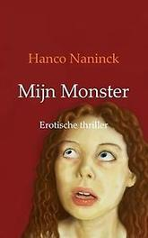 Mijn Monster Naninck, Hanco, Paperback