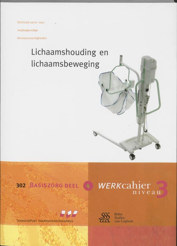 Basiszorg 4 302 Lichaamshouding en lichaamsbeweging Skillslab-serie, M. Vroon, Paperback