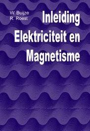 Inleiding elektriciteit en magnetisme Buijze, W., Paperback