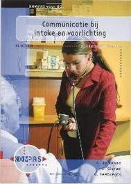 Communicatie bij intake en voorlichting Kompas voor AG, N. Dorussen, Paperback