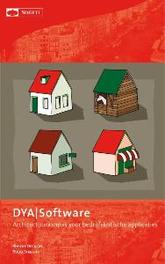 DYA software architectuuraanpak voor bedrijfskritische applicaties, Robert Deckers, Hardcover